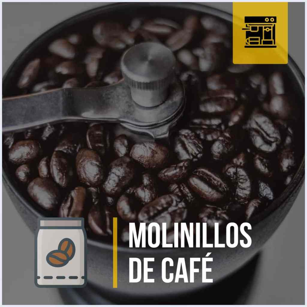 Molinillos de café