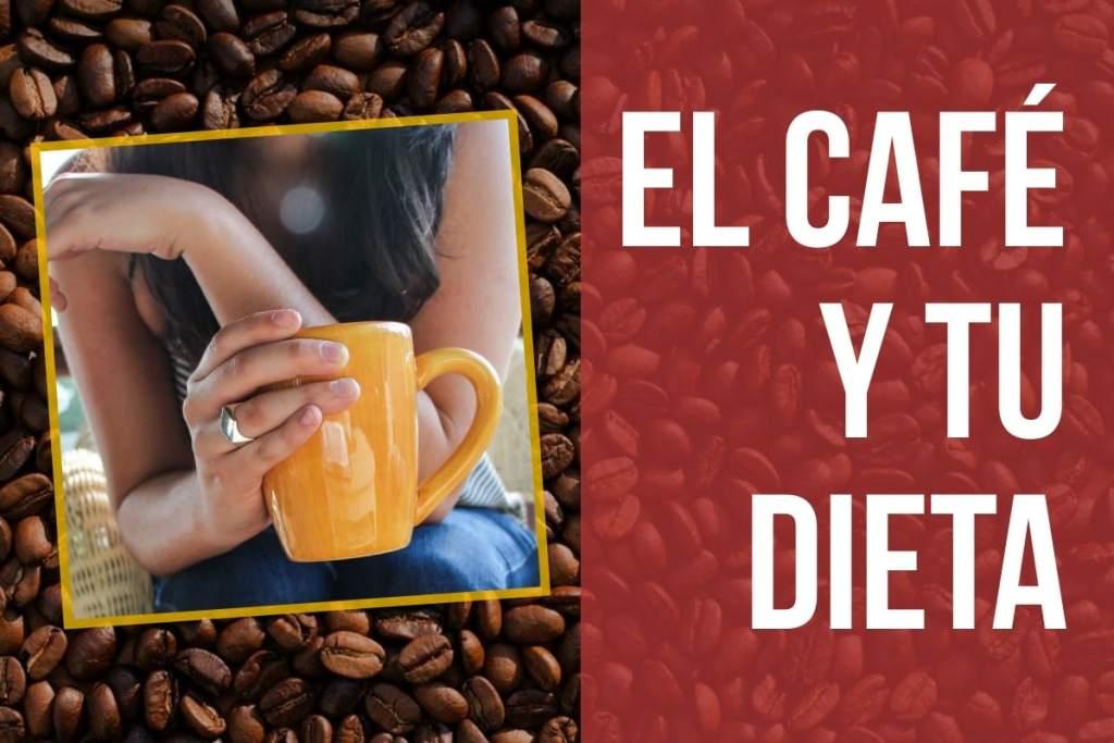 cafe, dieta y calorias