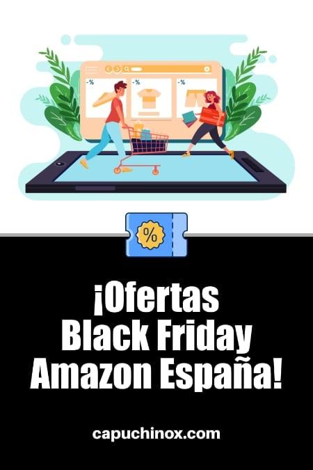 Mejores ofertas Amazon España en Black Friday