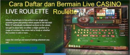 CARA DAFTAR dan BERMAIN LIVE CASINO ROULETTE