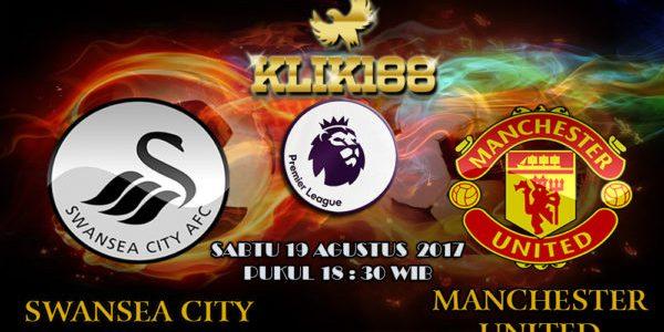 Prediksi Skor Swansea City vs Manchester United 19 Agustus 2017
