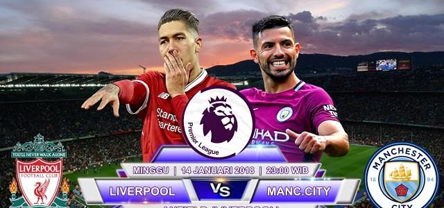 Prediksi Liverpool vs Manchester City 14 Januari 2018