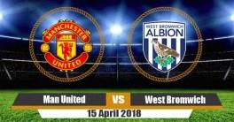 Prediksi Manchester United vs West Bromwich 15 April 2018