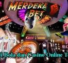 Agen Judi Bola dan Casino Online Terpercaya