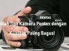 Inilah Tipe Kamera Pentax dengan Kualitas Paling Bagus!
