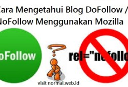 Cara Mudah Mengetahui Blog Dofollow / Nofollow Dengan Menggunakan Browser Mozilla