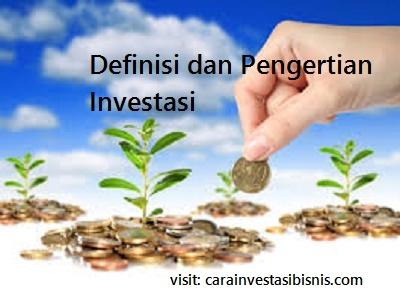 definisi-dan-pengertian-investasi