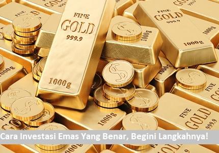 cara investasi emas yang benar