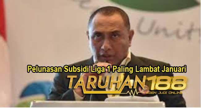 Pelunasan Subsidi Liga 1 Paling Lambat Januari