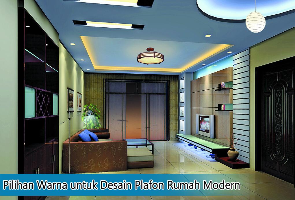 Pilihan Warna Untuk Desain Plafon Rumah Modern Kumpulan