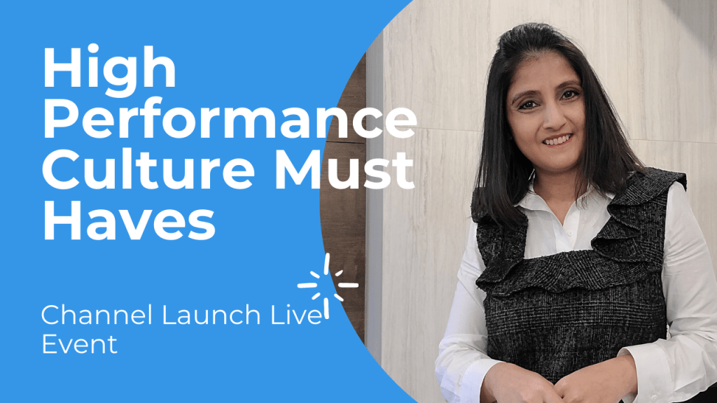 High performance culture must haves