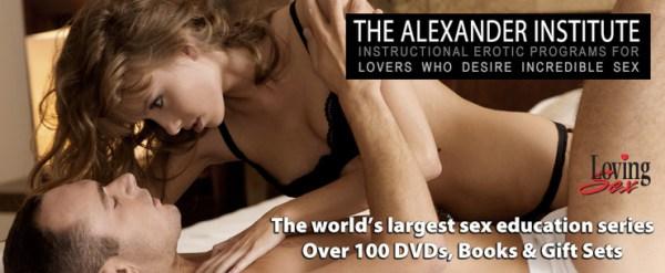 Loving Sex dvds at Alexander Institute special offer discount code
