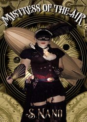Mistress of the Air by Slave Nano Steampunk Erotica Review