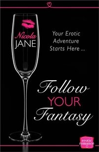 follow your fantasy - choose your own sexy adventure erotic book