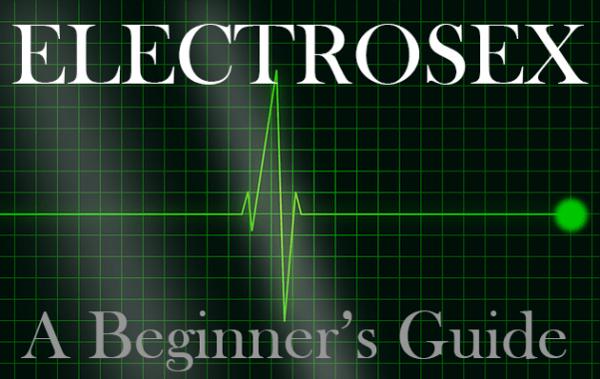 beginners-guide-to-electrosex-for-electrastim