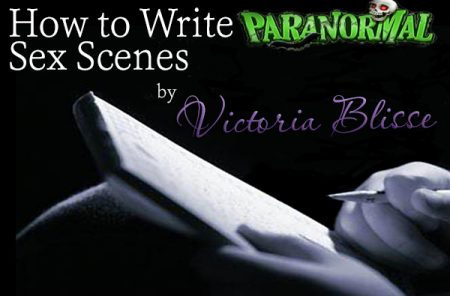 Guide To Writing Paranormal Erotica - Write Spooky, Sexy Stories