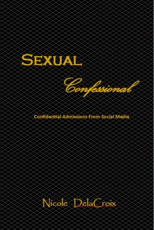 sexual confessional nicole delacroix erotic author spotlight book
