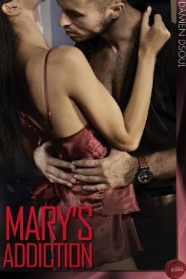 Damien Dsoul - Marys Addiction