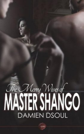 Damien Dsoul - The Merry Wives of Master Shango