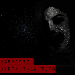 exxxtreme dirty talk tips hardcore roleplay advice cameryn moore