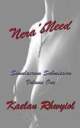 Nera's Need by Kaelan Rhywiol Review