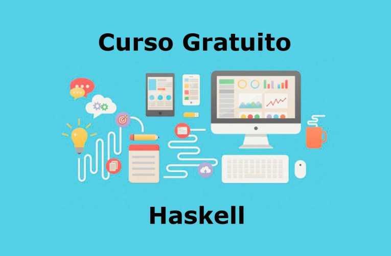 Curso Gratuito: Haskell Básico – Lenguaje Funcional