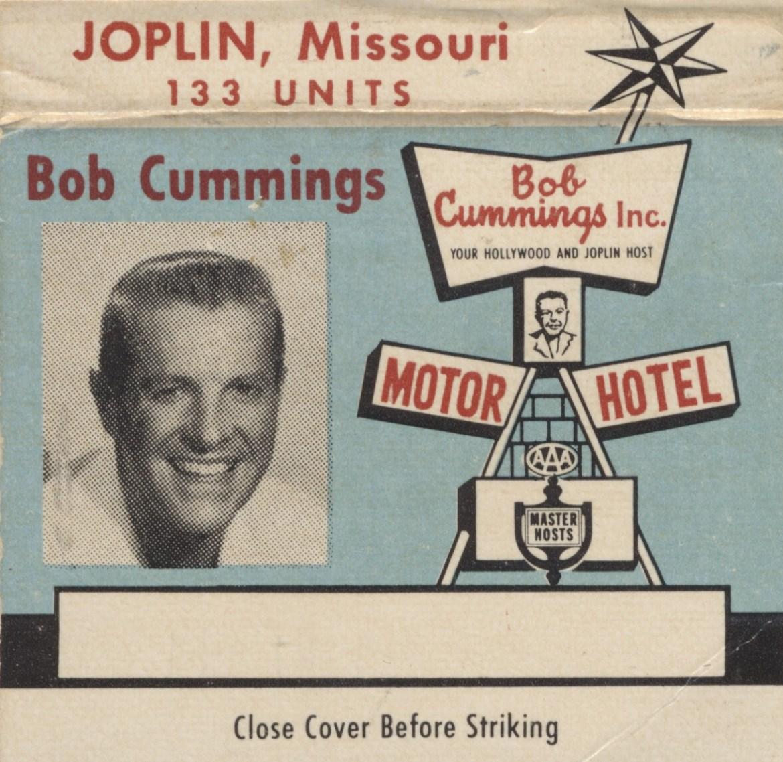 Bob Cummings Motor Hotel – Joplin, Missouri