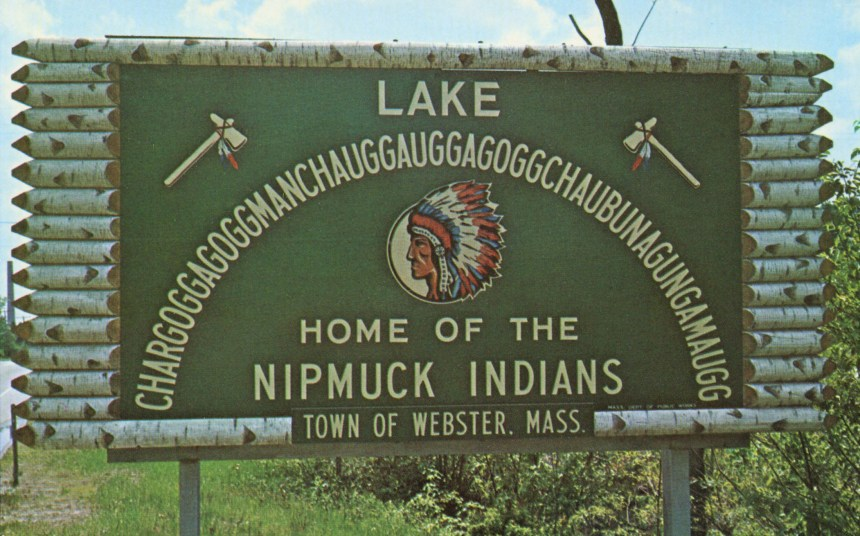 Sign, Lake Chargoggagoggmanchauggagoggchaubunagunga maugg, Webster, Mass.