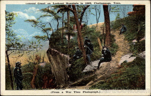 General Grant On Lookout Mountain In 1892 Chattanooga TN