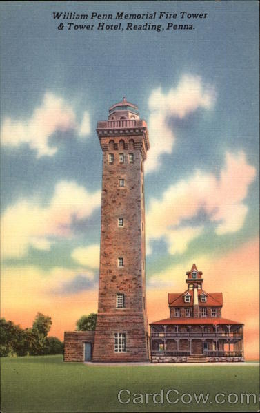 William Penn Memorial Fire Tower Amp Tower Hotel Reading PA
