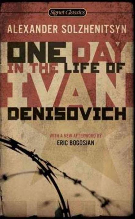9 Dec 2013: Aleksandr Solzhenitsyn, One Day in the Life of Ivan Denisovich