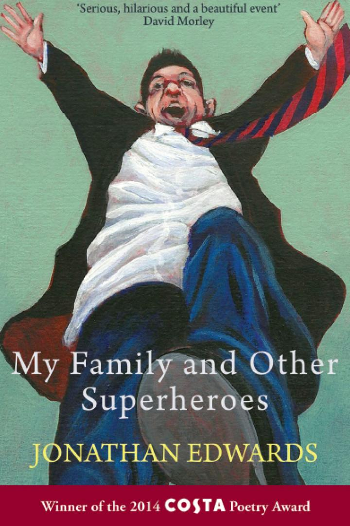 Book cover for Jonothan Edwards - My Family and Other Superheroes. An illustration of a man in a blazer and tie, stepping into focus.