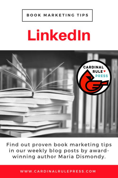 Marketing for Increasing Exposure Tip #12: LinkedIn - cardinalrulepress.com