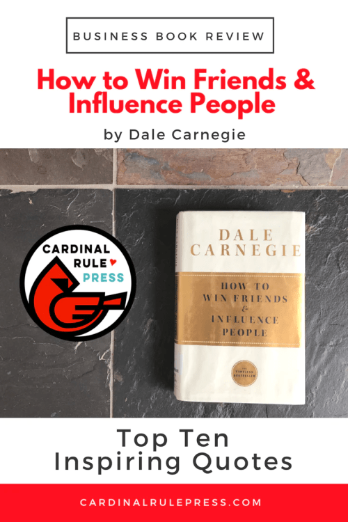 Business Book Review-How To Win Friends & Influence People - cardinalrulepress.com