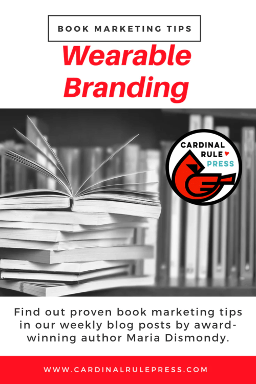 Marketing for Increasing Exposure Tip #16: Wearable Branding