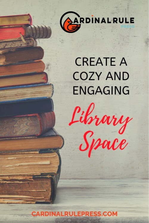 Create a Cozy and Engaging Library Space