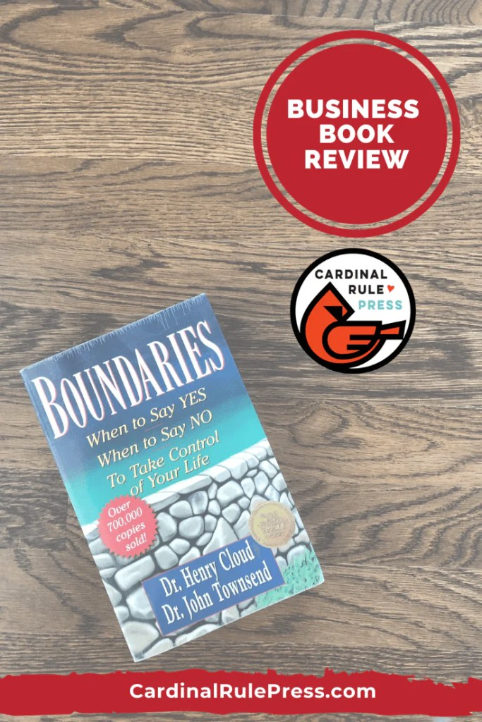 Business Book Review Boundaries- The book has several valid points with real life examples that help the reader to understand what the author is trying to say. You can really relate when you hear these examples and connect them to your own life. #BusinessBook #BookReview #BooksWorthReading #BooksToRead #Boundaries