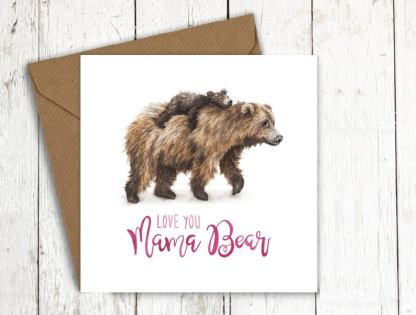 Love you mama bear card