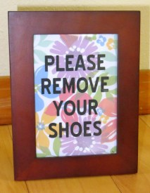 "Floral ""Please Remove Your Shoes"" Sign"