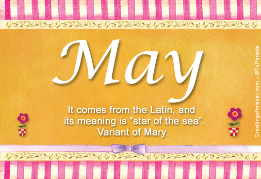 May Name Meaning - May name Origin Name May Meaning of ...