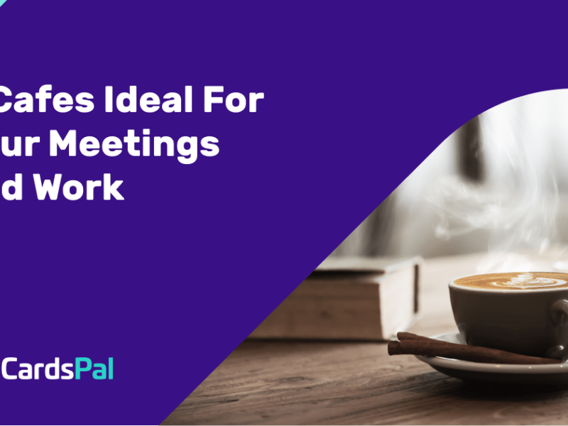 CardsPal_cafes for your meetings and work