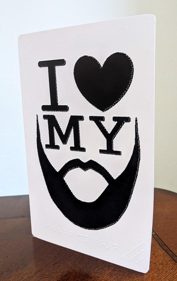 I love my Beard Card Brailled