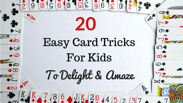 Card tricks for kids, 👉 20 Easiest Card Tricks for Beginners 😍 (Complete Guide)