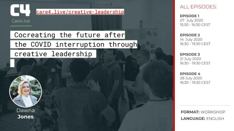 Cocreating the future after the COVID interruption through creative leadership - Care4
