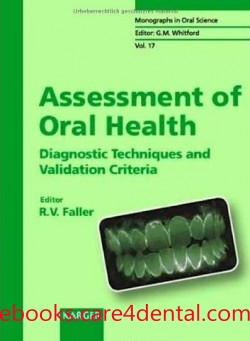 Assessment Of Oral Health Diagnostic Techniques And