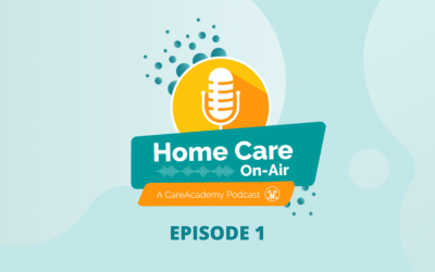 Podcast: Home Care On-Air—From Chaos Comes Opportunity: Healthcare Moves Home Post-Pandemic