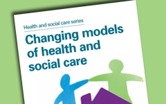 Report: Changing models of health and social care - Audit Scotland 2