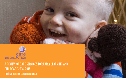 Report: Review of care services for early learning and childcare 2014-2017 (Scotland) 10