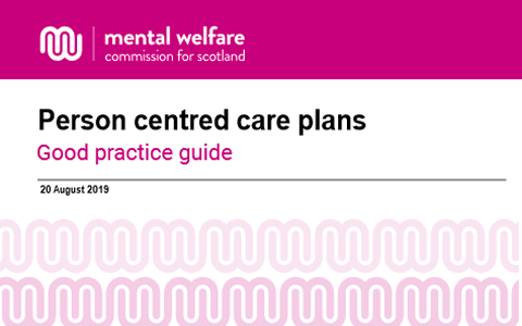 Guidance: Person centred care plans - Dementia, mental health and learning disability services 8