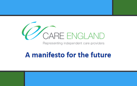 Report: The Care England Manifesto - A Strategy for the Future of Long Term Care 1